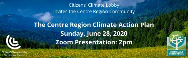 Centre Region Climate Action Plan, Saturday June 28, 2pm, Zoom presentation